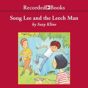 Song Lee and the Leech Man | [Suzy Kline]