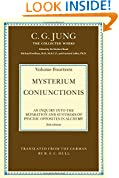 Mysterium Coniunctionis: An Inquiry into the Separation and Synthesis of Psychic Opposites in Alchemy (Collected Works of C. G. Jung)