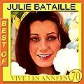 Julie Bataille Best Of (Vive les ann�es 70)