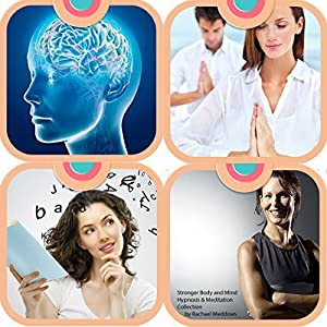 Stronger Body and Mind - Hypnosis & Meditation Collection Speech