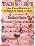 Teaching Genre (Grades 4-8): Explore 9 Types of Literature to Develop Lifelong Readers and Writers