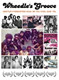 Wheedle's Groove: Seattle's Forgotten Soul Of the 1960's and 70's [DVD] [2011]