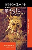 img - for Witchcraft and Magic in Europe, Volume 3: The Middle Ages (Witchcraft and Magic in Europe (Paperback)) book / textbook / text book