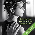 J'ai toujours cette musique dans la tête   Agnès Martin-Lugand