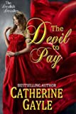 The Devil to Pay (The Devilish Devalles, Novella #1)