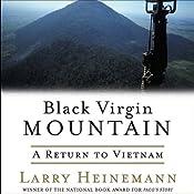 Black Virgin Mountain: A Return to Vietnam | [Larry Heinemann]