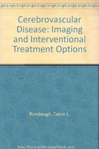 Cerebrovascular Disease: Imaging and Interventional Treatment Options