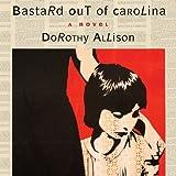 Bastard Out of Carolina (Unabridged)