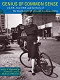 Genius of Common Sense: Jane Jacobs and the Story of the Death and Life of Great American Cities by Lang, Glenna, Wunsch, Marjory (2012) Paperback