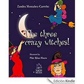 The three crazy witches! (English Edition)