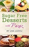 SUGAR FREE DESSERTS WITH PAZAZ