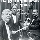Butch Thompson Trio Plays Favo