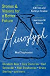 Hieroglyph: Stories And Visions For A...