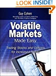 Volatile Markets Made Easy: Trading S...