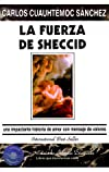 La Fuerza De Sheccid: Una Impactante Historia de Amor con Mensaje de Valores