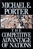 Competitive Advantage of Nations (0029253616) by Michael E. Porter