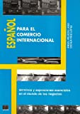 Espaol Para El Comercio Internacional (French Edition)