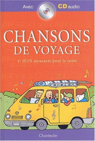 Chansons de voyage : Et jeux amusants pour la route (1CD audio)