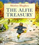 Shirley Hughes The Alfie Treasury
