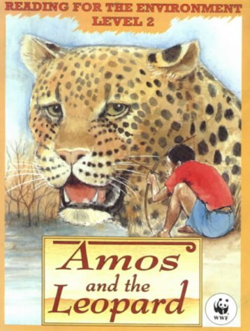 reading-for-the-environment-amos-and-the-leopard-level-2-world-wildlife-fund-for-nature-readers