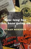 Ethan Mordden How Long Has This Been Going on?