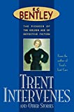 img - for Trent Intervenes & Other Stories (Philip Trent) book / textbook / text book