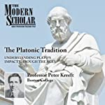 The Platonic Tradition | Peter Kreeft
