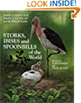 Storks, Ibises and Spoonbills of the...
