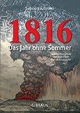 1816: Das Jahr ohne Sommer