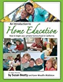 An Introduction to Home Education: How to begin private homeschool in California