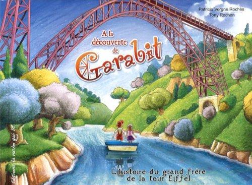 A la découverte de Garabit : L'histoire du grand frère de la tour Eiffel