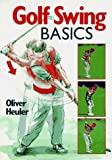 img - for Golf swing Basics by Oliver Heuler (1996-06-30) book / textbook / text book