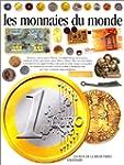 MONNAIES DU MONDE (LES)