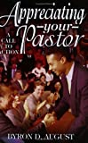 Appreciating Your Pastor: A Call to Action