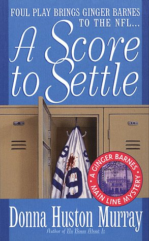 Score to Settle, DONNA HUSTON MURRAY, DONNA MURRAY
