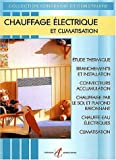 Chauffage lectrique, nouvelle dition
