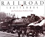 Railroad Shutterbug: Jim Fredricksons Northern Pacific