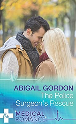 The Police Surgeon's Rescue (Mills & Boon Medical)