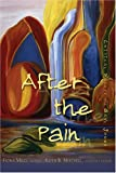 img - for After the Pain: Critical Essays on Gayl Jones (African American Literature and Culture =: Expanding and Exploding the Boundaries) book / textbook / text book