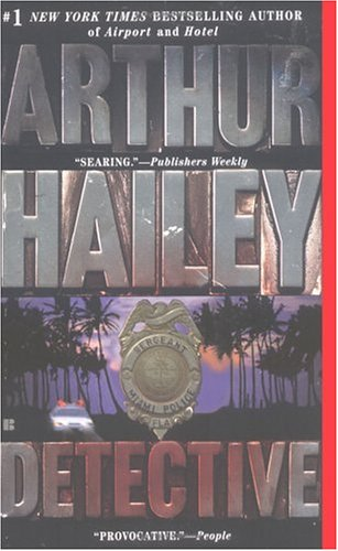 Detective: A Novel, ARTHUR HAILEY
