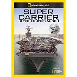 Super Carrier: Hi-Tech Superlaunch