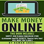 Clickbank Traffic Secrets: Two Manuscripts: Traffic Tips That Will Make You $1,000s | Raman Shahi