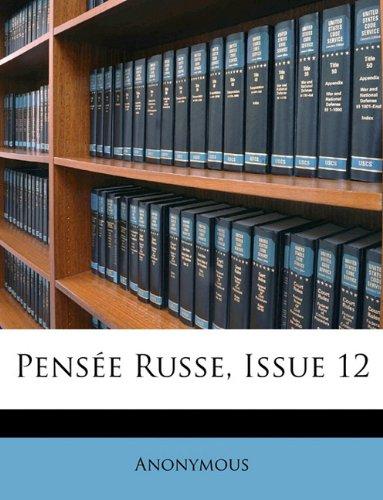 Pensée Russe, Issue 12