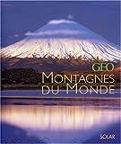 echange, troc Eve Sivadjian - Les plus belles montagnes par Géo