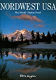 Nordwest USA - Max Schmid, Stephan Fennel