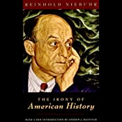 The Irony of American History | [Reinhold Niebuhr]