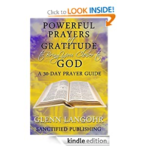AA Gratitude Prayer http://www.amazon.com/Powerful-Prayers-Gratitude-Closer-ebook/dp/B00BE4QQ04