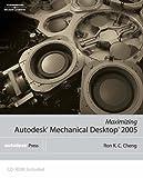 Maximizing Autodesk  Mechanical Desktop  2005