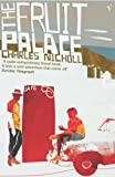 The Fruit Palace (0099274043) by CHARLES NICHOLL