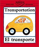 Transportation: English-Spanish (Barrons Bilingual First Books) (Spanish Edition)